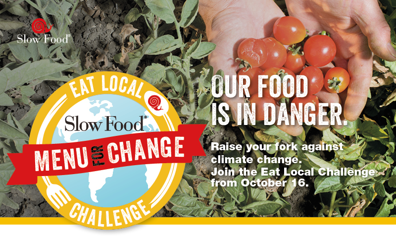 Eat Local Challenge Slow Food International