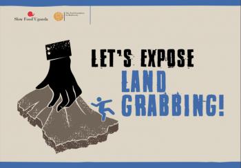The Future of Uganda is in Danger: Stop Land Grabbing!