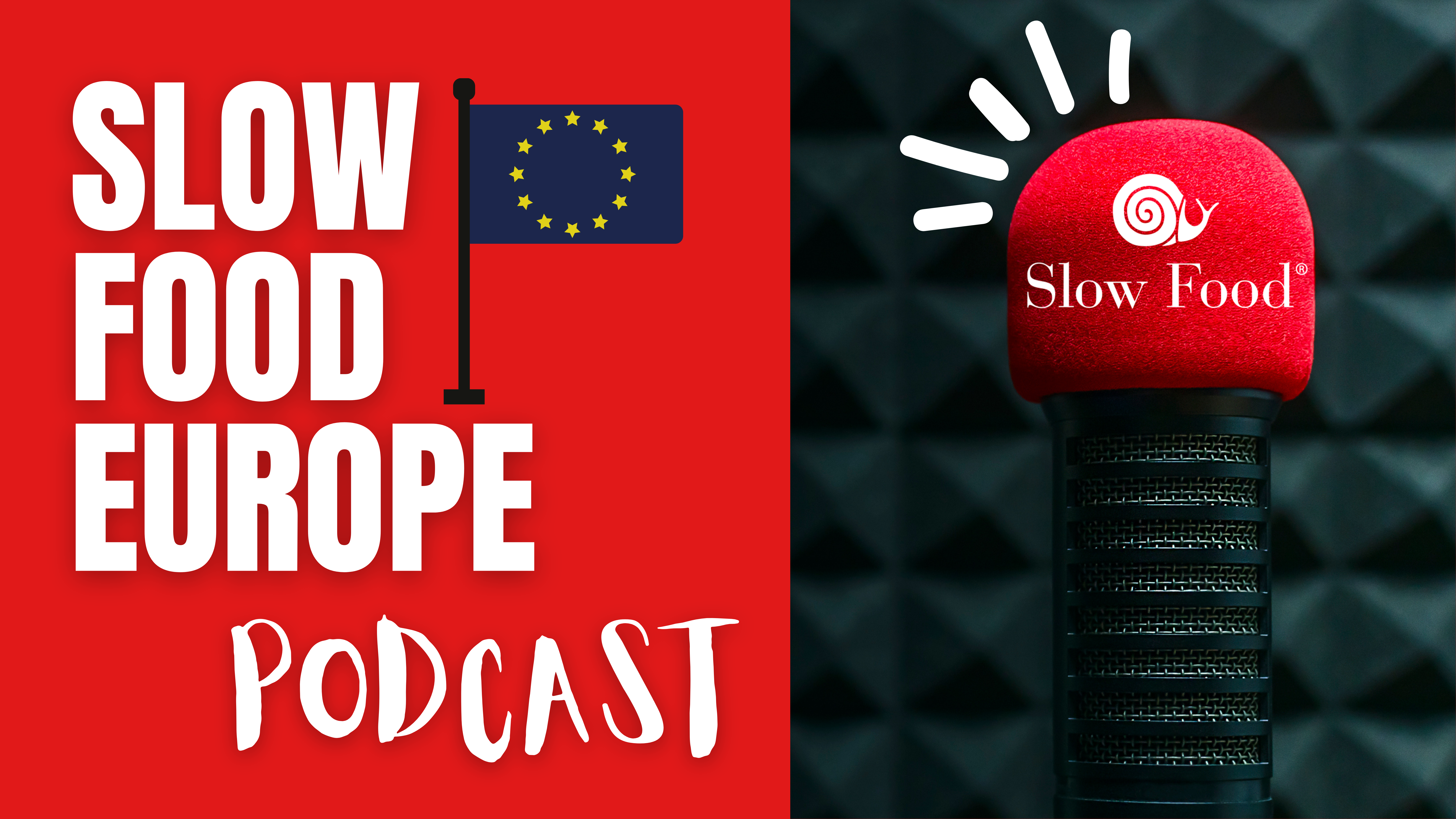 Slow Food Europe Podcast