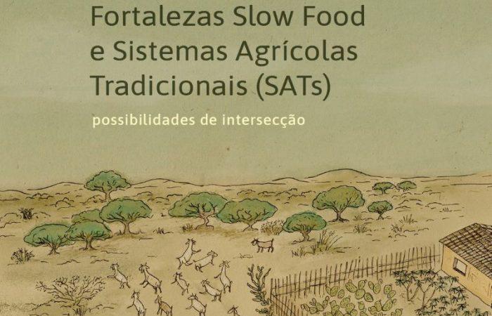 Baluartes Slow Food y Sistemas Agrícolas Tradicionales (SATs)