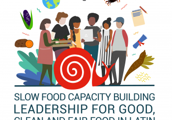 Call for participation: Capacity building opportunity for new Slow Food leaders in Latin America and the Caribbean